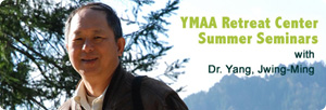 YMAA Summer Seminars with Dr. Yang